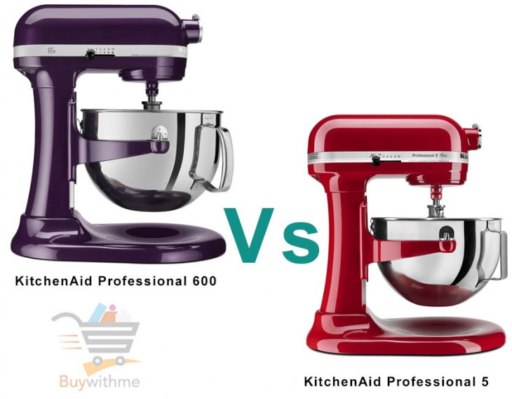 kitchenaid professional 5 plus vs 600