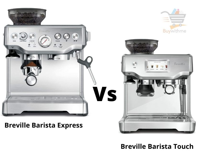 Breville Barista Express vs Touch