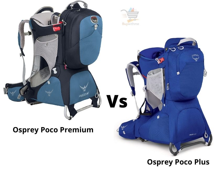 Osprey Poco Premium vs Plus