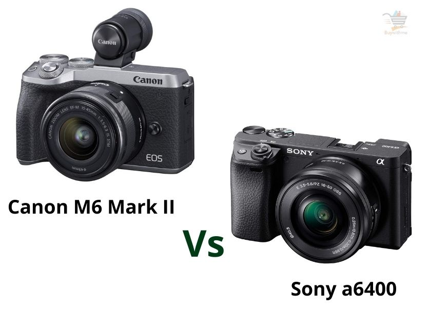 Canon M6 Mark II vs Sony a6400